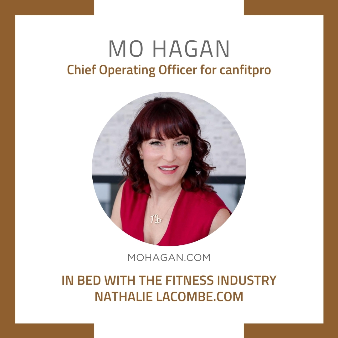 In Bed with the Fitness Industry & Mo Hagan