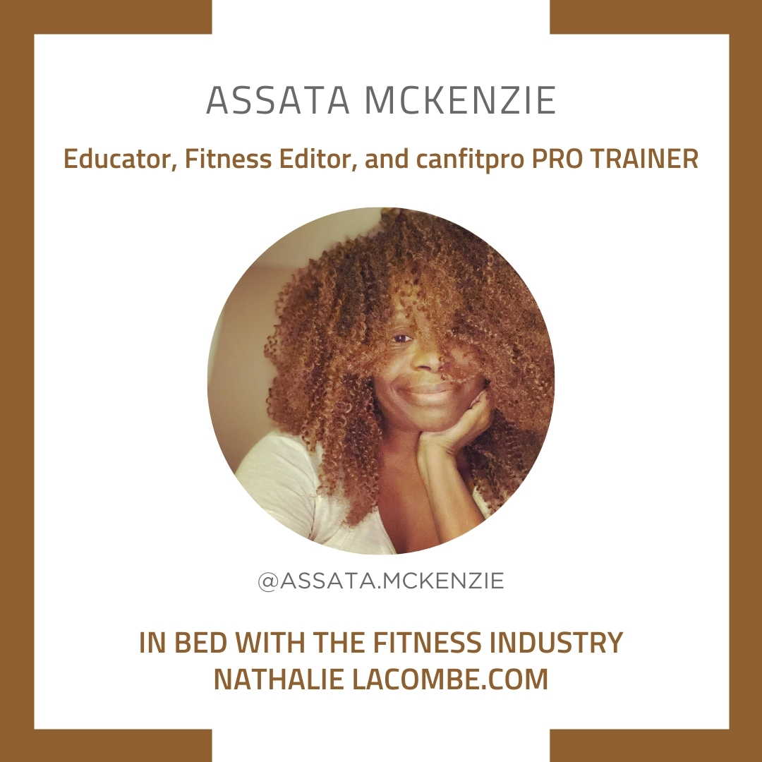 In Bed with the Fitness Industry & Assata McKenzie