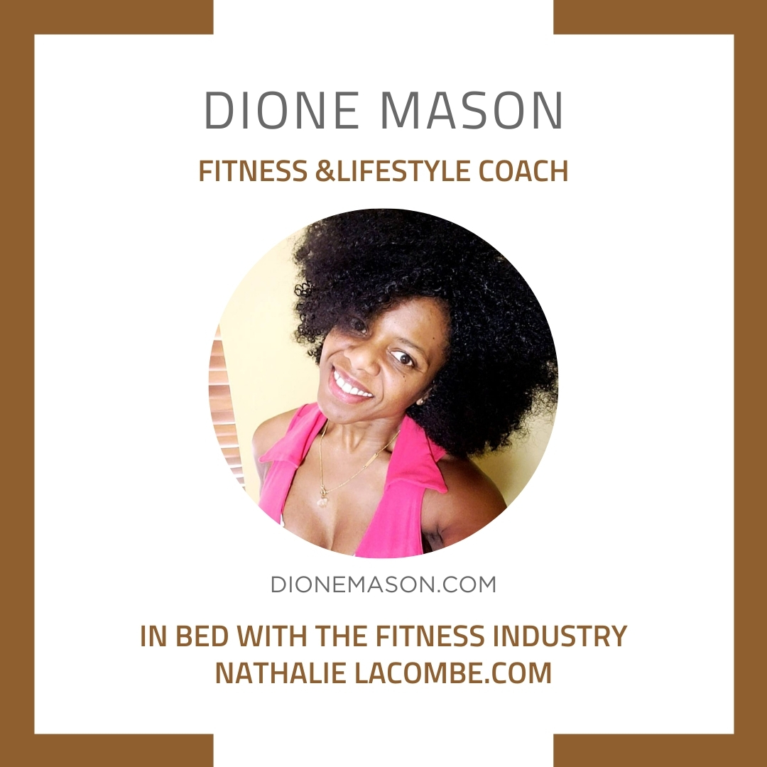 In Bed with the Fitness Industry & Dione Mason