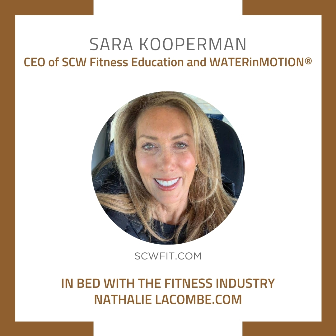 In Bed with the Fitness Industry & Sara Kooperman