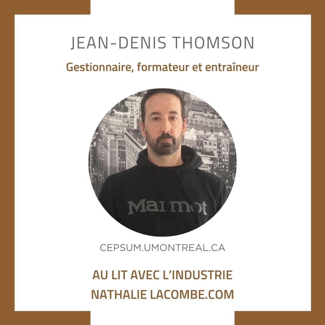 Au lit avec l'industrie & Jean-Denis Thomson