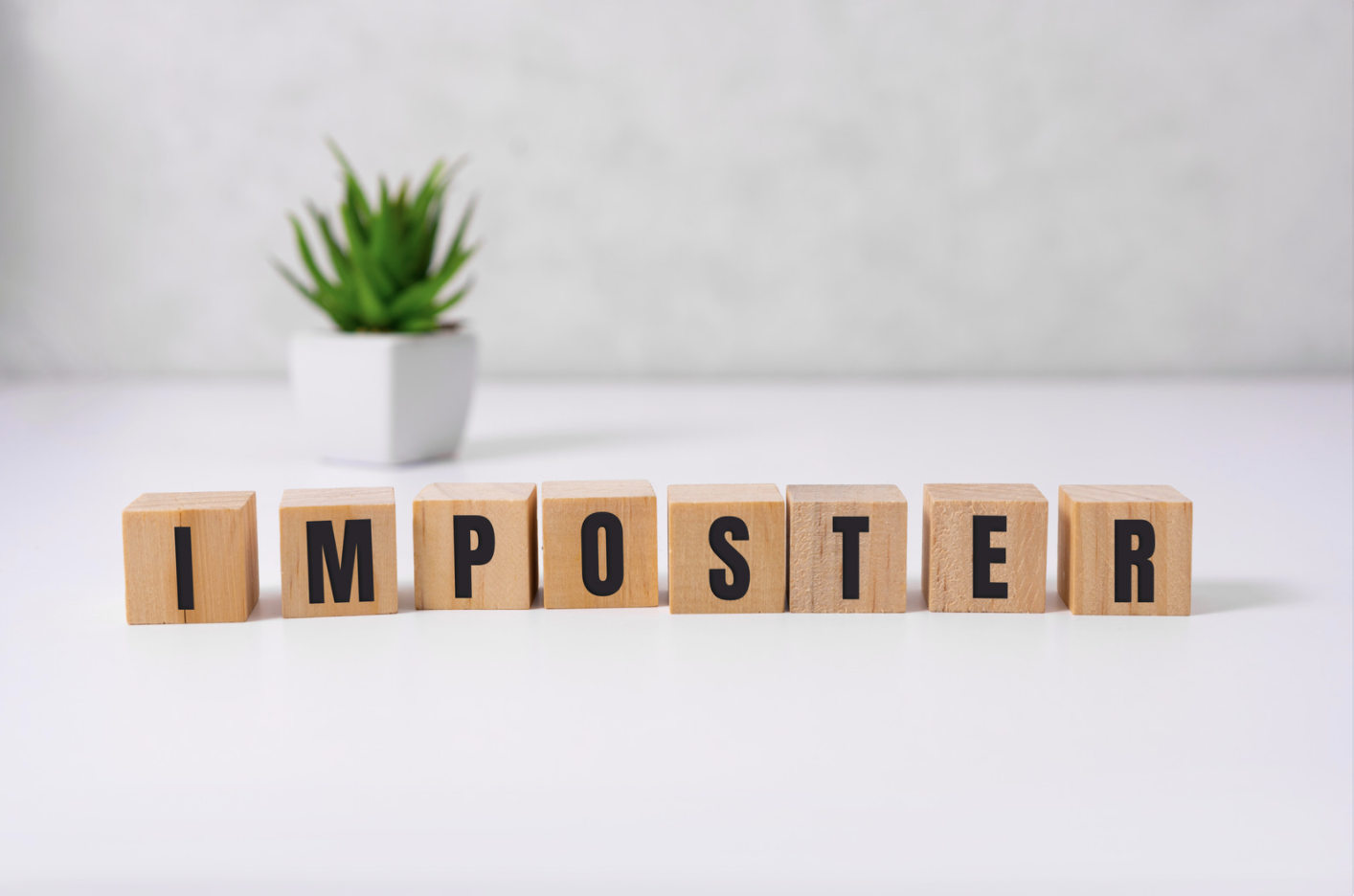 Imposter Syndrome Got You Down?