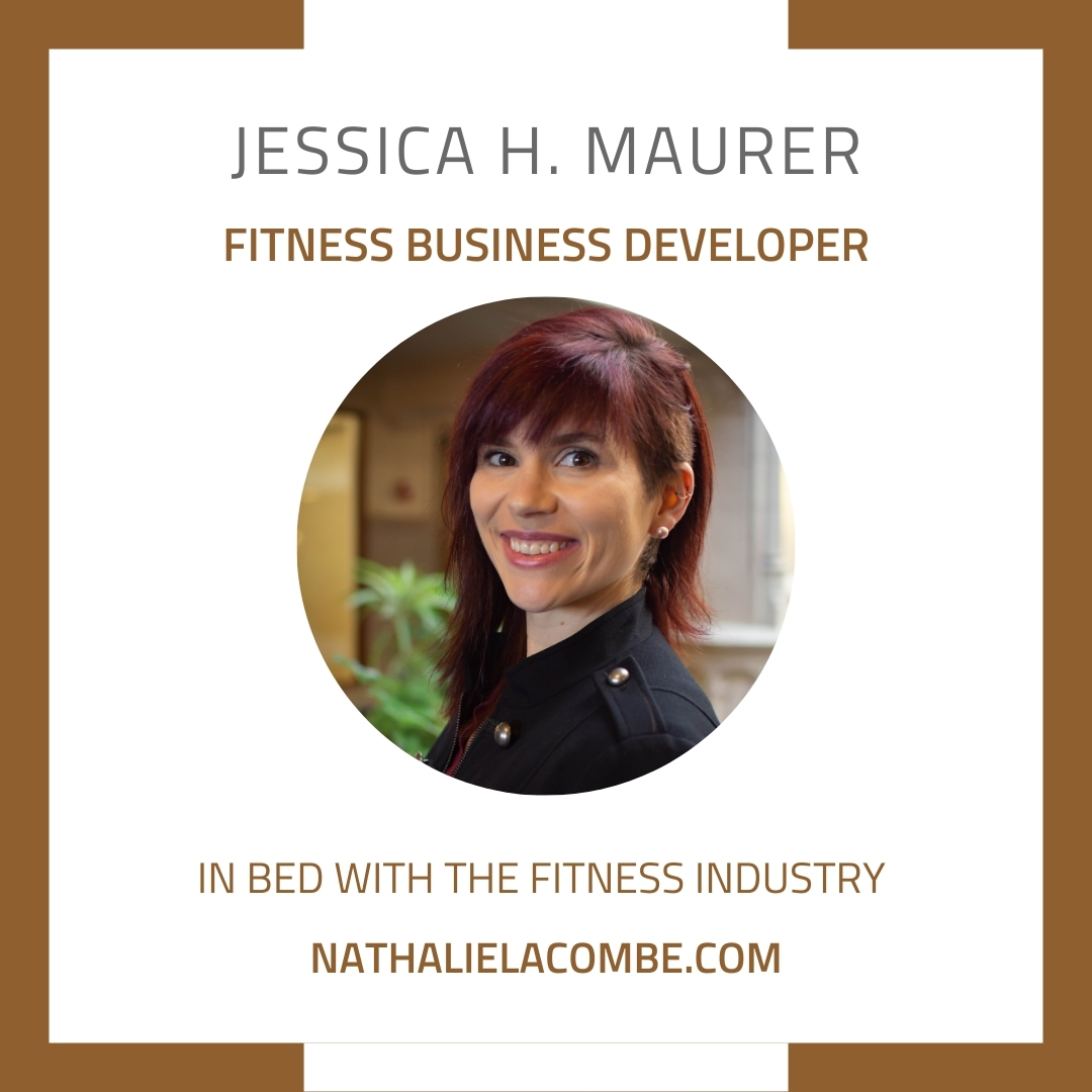 In Bed with Jessica Maurer & the Fitness Industry