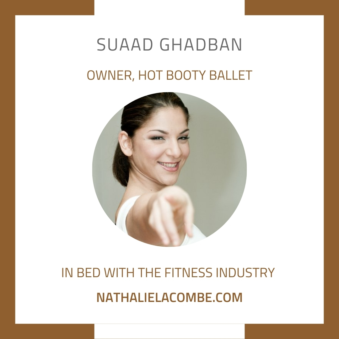 In Bed with Suaad Ghadban & the Fitness Industry